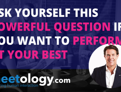 Ask Yourself this Question if you want to Perform at your Best.