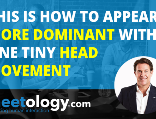 This is how to Appear more Dominant with one Tiny Head Movement